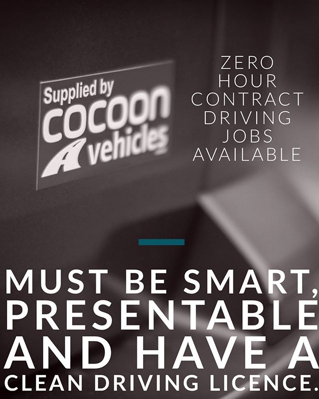 Zero Hour Contract Driving Jobs Available - Must be over 25 years old - Clean driving licence - Must be smart and presentable - Time keeping is ultra important  If you are interested in a position, please email Katie Higginbottom at katie.higginbottom@cocoon-group.co.uk with a covering letter and a copy of your CV.  This is Zero Hour Contract however, we cover all travelling expenses and book trains/coaches to get you back home.