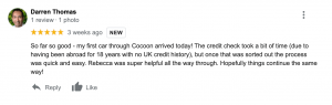 """""""So far so good - my first car through Cocoon arrived today! The credit check took a bit of time (due to having been abroad for 18 years with no UK credit history), but once that was sorted out the process was quick and easy. Rebecca was super helpful all the way through. Hopefully things continue the same way!"""""""